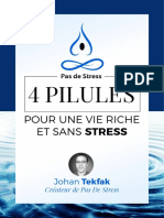 _4 Pilules Pour Une Vie Riche Et Sans Stress