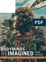 Sami Schalk - Bodyminds Reimagined. (Dis)Ability, Race, And Gender in Black Women's Speculative Fiction
