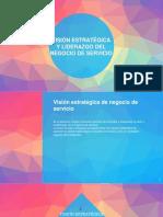 Lectura 4 Visión Estatégica y Liderazgo Del Negocio de Servicio..