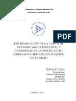 DETERMINACIÓN DE LA CURVA DE TRANSMITANCIA ESPECTRAL Y COORDENADAS CROMÁTICAS DEL CRISTALINO HUMANO EN FUNCIÓN DE LA EDAD FANDIÑO LÓPEZ ADRIANA.pdf