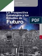 La Prospectiva y Los Estudios de Futuro