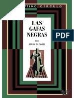 002 Las Gafas Negras - Carr, John D.