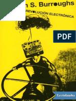 La revolucion electronica - William S Burroughs.pdf