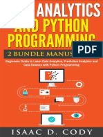 dlfeb.com.Data.Analytics.and.Python.Programming.Beginners.Guide.to.Learn.Data.Analytics.Predictive.Analytics.and.Data.Science.with.Python.Programming.Hacking.Freedom.and.Data.Driven..pdf