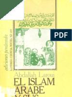 Abdallah Laroui - El Islam Arabe y Sus Problemas