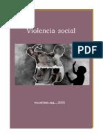 Ser y Actuar - Violencia Social (2019) (7P)