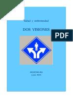 Ser y Actuar - Salud y Enfermedad. Dos Visiones (Junio 2019) (5P)