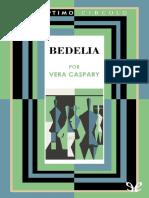 099 Bedelia - Vera Caspary