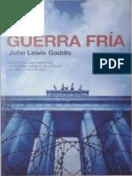 349337942 Gaddis John Lewis La Guerra Fria