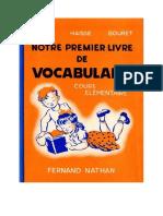 Langue Francaise Lecture Courante CE1 Mon Premier Livre de Vocabulaire 1951
