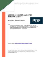 Rubistein, Adriana Monica (2007). Como Se Investiga Hoy en Psicoanalisiso