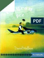 El Gran Pez - Daniel Wallace