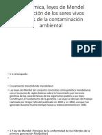 leyes de mendel, adaptacion de los seres vivos, contaminacion ambiental