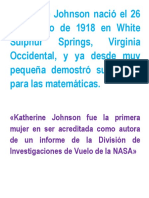 Katherine Johnson Nació El 26 de Agosto de 1918 en White Sulphur Springs