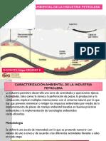 Caracterización Ambiental de Las Actividades Petroleras