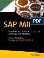 Suman Mukherjee, Saptaparna Mukherjee (Das) (auth.) - SAP MII _ Functional and Technical Concepts in Manufacturing Industries (2017, Apress).pdf