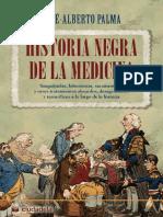 Historia negra de la medicina- Jose-Alberto Palma.pdf