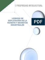 Monografia Licencia de Explotación de La Patente y Secretos Industriales