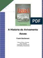 A História Do Avivamento Na Rua Azusa