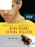 Inside the Minds of Healthcare Serial Killers - Why They Kill (2007) - Katherine Ramsland.pdf