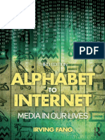 Alphabet to Internet Media in Our Lives
