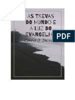 As Trevas Do Mundo e a Luz Do Evangelho