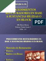 2.Procedimientos Restauradores en Base a Materiales Rigidos o en Block -Dr. Marcel Skuras