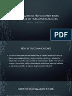 El Reglamento Técnico Para Redes Internas de Telecomunicaciones