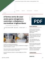 A Forma Certa de Usar Aveia Para Emagrecer, Controlar o Diabetes e Normalizar Triglicerídeos – Dicas