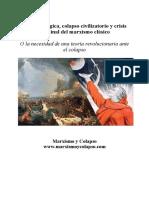 Crisis ecológica, Colapso civilizatorio y Crisis Terminal del Marxismo Clásico