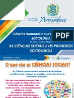 As Ciências Sociais e Os Primeiros Sociólogos