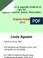 BIO S. XIX (2) Agassiz, Haeckel, Galton, Weissman,