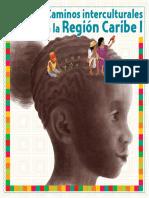Caminos Interculturales I