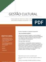 gestao cultural x