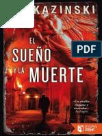 A.J. Kazinski - El sueño y la muerte.pdf
