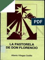 Pastorela de Don Florencio Flores, Alberto Villegas Cedillo