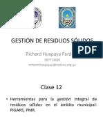 Clase 12 - Herramientas Para La Gestión Integral de Residuos Sólidos en El Ámbito Municipal PIGARS PMR