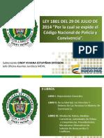 LEY 1801 DE 29 DE JULIO DE 2016 NUEVO CODIGO DE POLICIA Y CONVIVENCIA (1).ppt