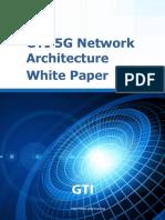 GTI White Paper on 5G Architecture