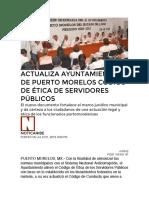 ACTUALIZA AYUNTAMIENTO DE PUERTO MORELOS CÓDIGO DE ÉTICA DE SERVIDORES PÚBLICOS