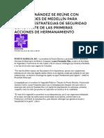 LAURA FERNÁNDEZ SE REÚNE CON AUTORIDADES DE MEDELLÍN PARA CONOCER ESTRATEGIAS DE SEGURIDAD COMO PARTE DE LAS PRIMERAS ACCIONES DE HERMANAMIENTO