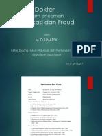 3. Dr. M. Djunaedi - Dokter Dalam Ancaman Gratifikasi Dan Fraud 06102017
