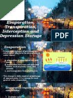Evaporation, Transpiration, Interception and Depression Storage