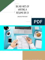 Big No-no's of Writing a Resume or Cv