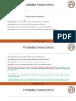 CPA-20 Exerci Cios - Produtos Financeiros