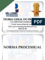 teoriageraldoprocessoaula3normaprocessualfontedanormaprocessual