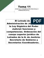 TEMA 11.- LOS LETRADOS DE LA ADMON. DE JUSTICI A.FUNCIONES. COMPETENCIAS. ORDENACIÓN. ETC