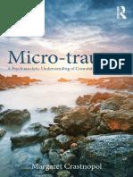 (Psychoanalysis in a New Key Book Series) Margaret Crastnopol - Micro-trauma_ A Psychoanalytic Understanding of Cumulative Psychic Injury-Routledge (2015).pdf