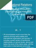 IR Evolution