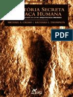 A Historia Secreta Da Raca Huma - Michael Cremo.pdf